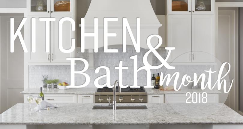 KITCHEN & BATH MONTH